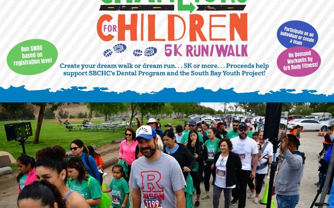 South Bay Children's Health Center is hosting their Champions for Children's Virtual Walk/Run this month