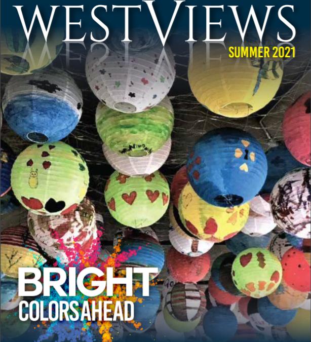 WestViews Summer 2021 is Live – Read it Here!